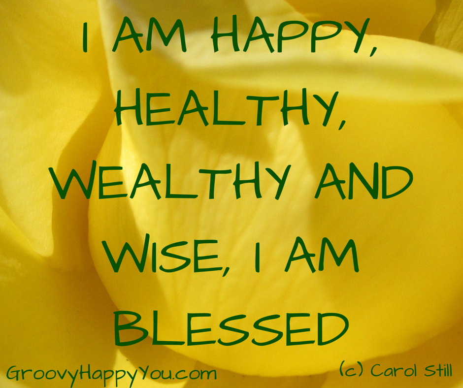 I Am Happy Images With Quotes I am Happy, Healthy, W...